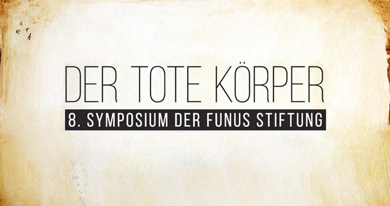 8. Symposium der Funus Stiftung