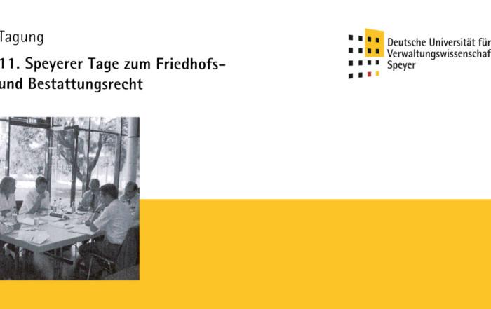 11. Speyerer Tage zum Friedhofs- und Bestattungsrecht